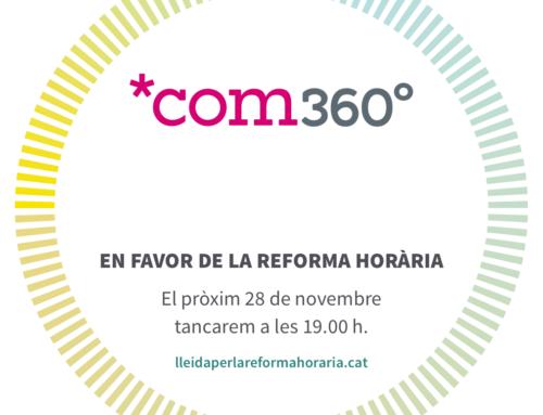 Com360, en favor de la reforma horària